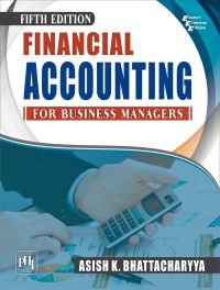 Financial Accounting for Business Managers: Book by BHATTACHARYYA ASISH K.
