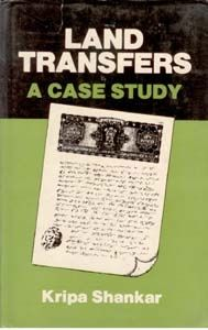 Land Transfers: A Case Study: Book by K. Shankar