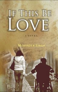 If This Be Love: Book by Mohinder Singh