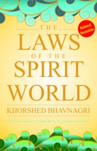 The Laws of the Spirit World (Paperback): Book by Khorshed Bhavnagri