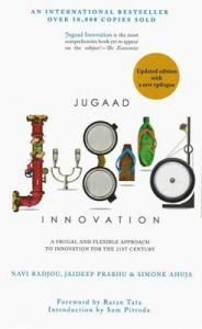 Jugaad Innovation: A frugal and flexible approach to innovation for the 21st century (English) (Hardcover): Book by Navi Radjou