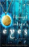 Through Indigo's Eyes: A Novel (English): Book by Tara Taylor, Lorna Schultz Nicholson