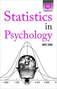 MPC6 Statistics in Psychology(Ignou help book for MPC-006 in English medium): Book by GPH Panel of Experts