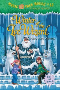 Winter of the Ice Wizard: Book by Mary Pope Osborne