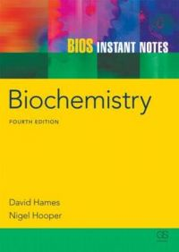 BIOS Instant Notes in Biochemistry: Book by David Hames