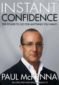 Instant Confidence: Book by Paul McKenna