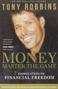 Money - Master the Game : 7 simple Steps to Financial Freedom (English) (Paperback): Book by Tony Robbins