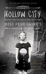 Hollow City: The Second Novel of Miss Peregrine's Children: Book by Ransom Riggs