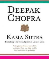 Kama Sutra: Including Seven Spiritual Laws of Love: Book by Deepak Chopra