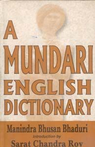 A Mundari-English Dictionary: Book by Manindra Bhusan Bhaduri