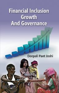 Financial Inclusion Growth and Governance: Book by Dr Deepali Pant Joshi
