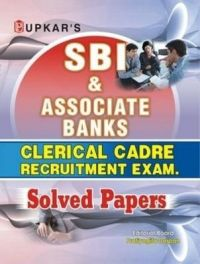 SBI & Associate Banks Clerical Cadre Rect. Exam. Solved Papers: Book by Editorial Board : Pratiyogita Darpan