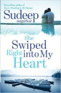 She Swiped Right into My Heart (English) (Paperback): Book by Sudeep Nagarkar
