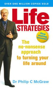 Life Strategies: Book by Dr. Phillip McGraw