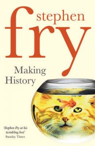 Making History: Book by Stephen Fry