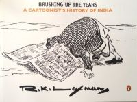 Brushing Up The Years: A Cartoonist's History Of India 1947 To The Present (English) (Paperback): Book by R.K. Laxman