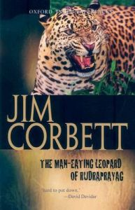 The Man-eating Leopard of Rudraprayag: Book by Jim Corbett