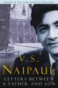 Letters Between a Father and Son: Book by V. S. Naipaul