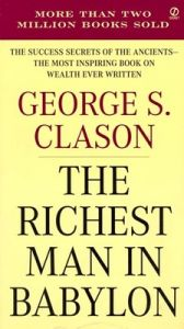 The Richest Man in Babylon (English) (Paperback): Book by George S. Clason