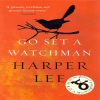 Go Set A Watchman (English) (Paperback): Book by Harper Lee