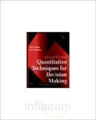 QUANTITATIVE TECHNIQUES FOR DECISION MAKING 2E (English) 2nd Edition (Paperback): Book by Khanna