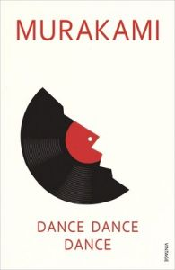 Dance Dance Dance (English) (Paperback): Book by Haruki Murakami