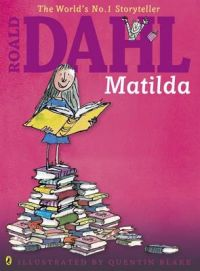 Matilda: Book by Roald Dahl