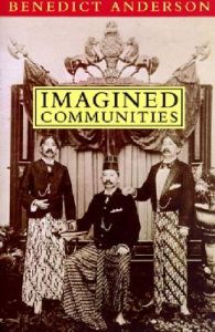 Imagined Communities: Reflections on the Origin and Spread of Nationalism: Book by Benedict Anderson