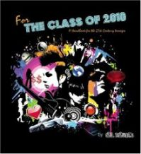 For The Class of 2010: Book by Al Raines