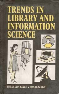 Trends In Library And Information Science: Book by Sonal Singh, Surendra Singh