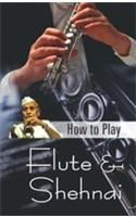 How To Play Flute & Shehnai English(PB): Book by Mamta Chaturvedi