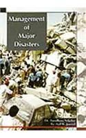 Management of Major Disasters: Book by Dr. Aaradhana Salpekar  ,  Er. Anil K. Jamwal
