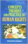 Concepts  Theories and Practice of Human Rights (English) 01 Edition: Book by Praveen Vadkar