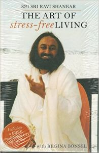 The Art Of Stree-Free Living: Book by Sri Sri Ravi Shankar