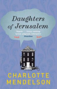 Daughters of Jerusalem: Book by Charlotte Mendelson