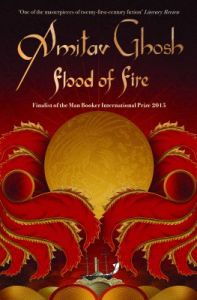 Amitav Ghosh Flood of Fire: Book by Amitav Ghosh