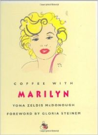 Coffee with Marilyn (English) (Hardcover): Book by Yona Zeldis McDonough