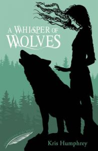 A Whisper of Wolves: Book by Kris Humphrey