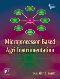 MICROPROCESSOR-BASED AGRI INSTRUMENTATION: Book by Krishna Kant
