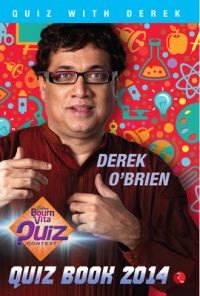 Bournvita Quiz Contest : Quiz Book 2014 (English) (Paperback): Book by Derek O' Brien
