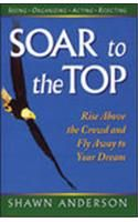 SOAR TO THE TOP (BENGALI) (English): Book by Terry Sanchez-clark