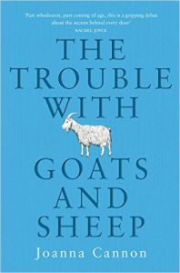 The Trouble with Goats and Sheep: Book by Joanna Cannon