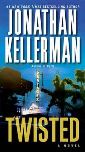 Twisted: Book by Jonathan Kellerman