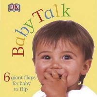 Baby Talk: Book by DK Publishing