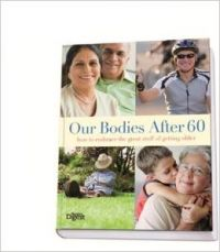 Our Bodies After 60 (English) (Hardcover)