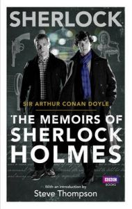Sherlock: The Memoirs of Sherlock Holmes: Book by Sir Arthur Conan Doyle