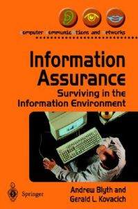Information Assurance: Surviving in the Information Environment: Book by Andrew Blyth