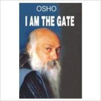 I Am The Gate (English) 01 Edition (Paperback): Book by Osho