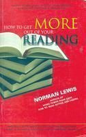 How to Get More Out of Your Reading: Book by Norman Lewis