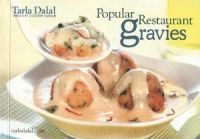 Popular Restaurant Gravies: Book by Tarla Dalal
